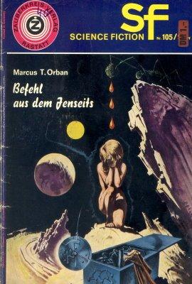 Marcus T OrbanBefehl aus dem Jenseits